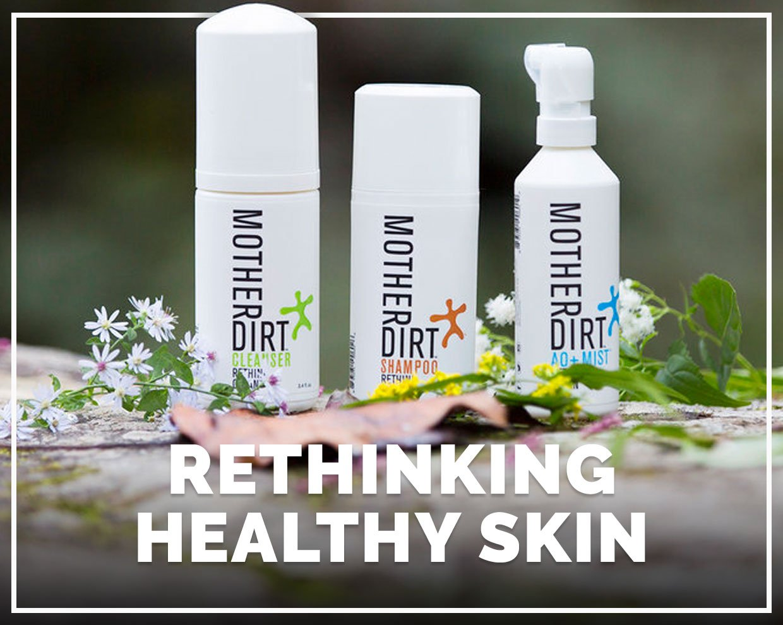 Rethinking Healthy Skin