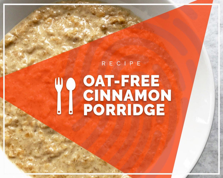 Oat-free cinnamon porridge