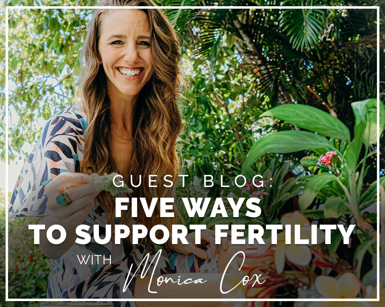 Functional health and women's fertility with Monica Cox