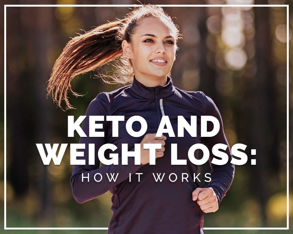 Keto and weight loss: How it works