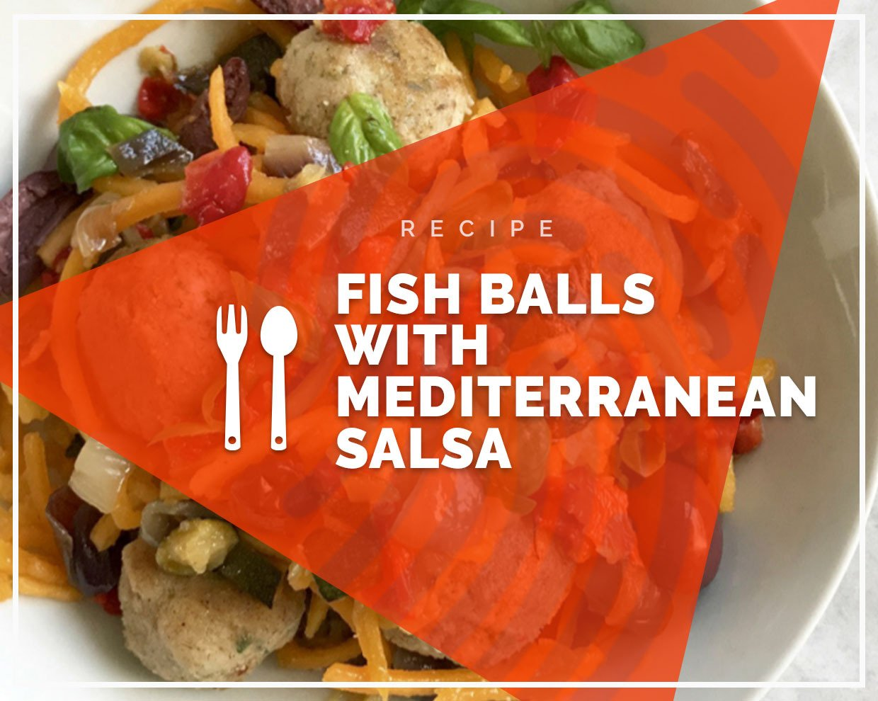 Fish balls with mediterranean salsa