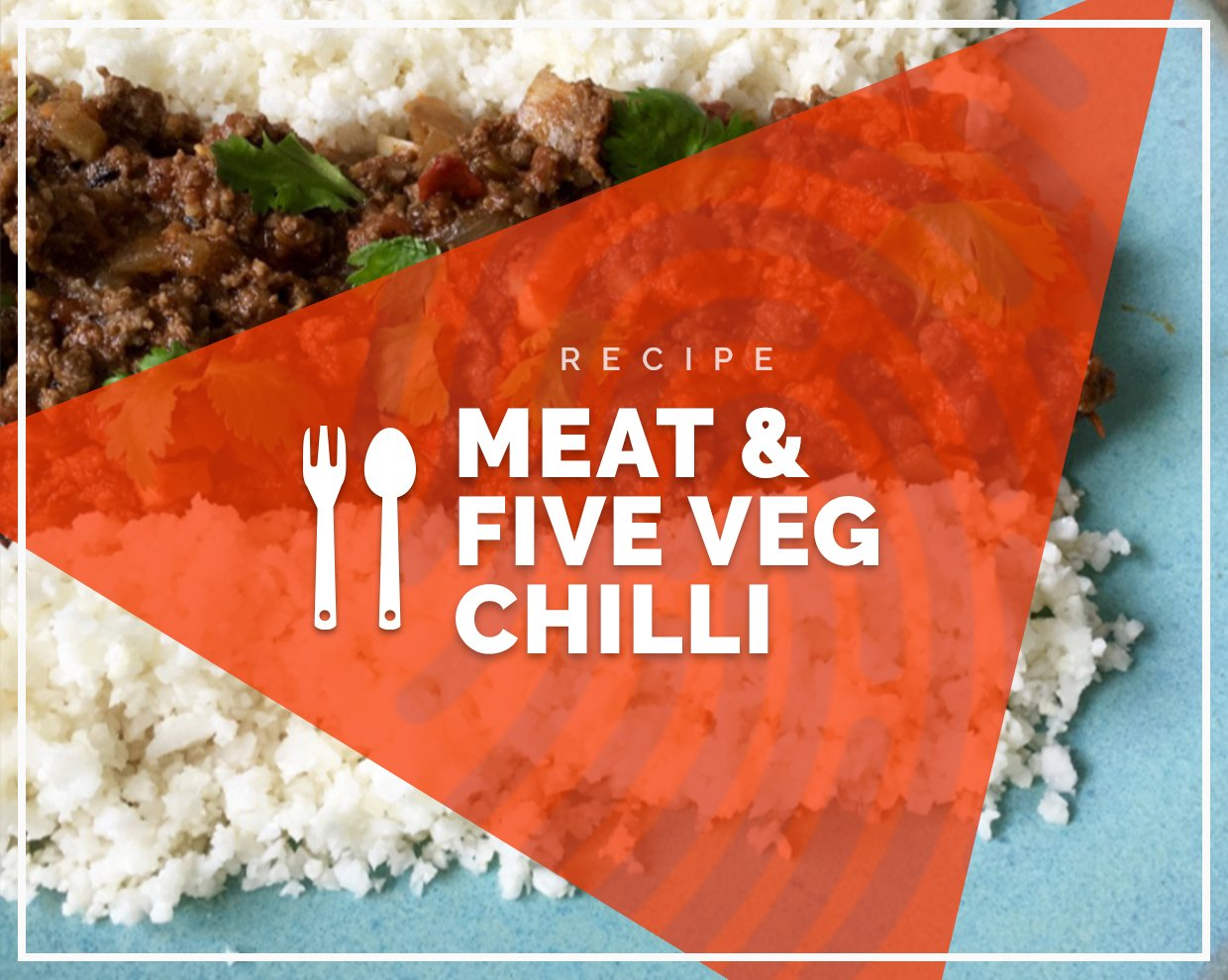 Beef and five veg chilli