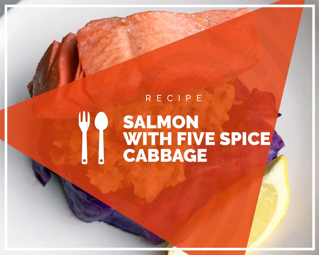 Salmon with five spice cabbage